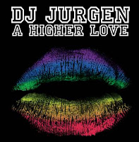 A Higher Love - Dj Jurgen