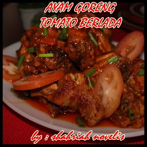AYAM GORENG TOMATO BERLADA
