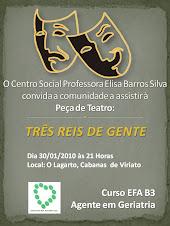 Peça de Teatro - TRÊS REIS DE GENTE