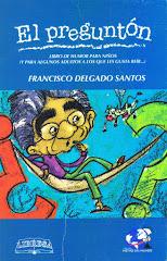 """""""El Preguntón"""", Francisco Delgado S., Libresa"""