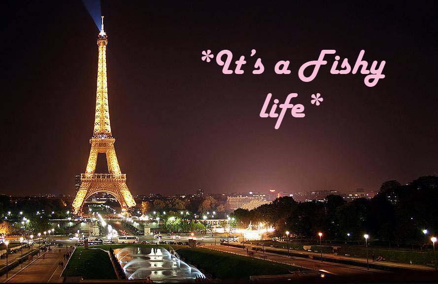*It's a Fishy life*