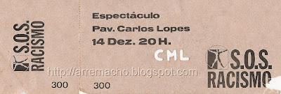 SOS Racismo - Bilhete do concerto no Pav. Carlos Lopes