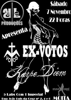 Ex Votos + Karpe Diem