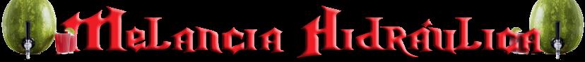 Melancia Hidráulica