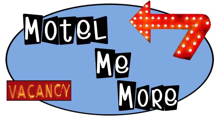 Motel Me More