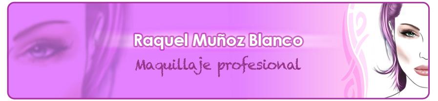 Maquilladora Raquel Muñoz Blanco