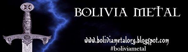 BoliviaMetal Sitio de Metal  100% Boliviano