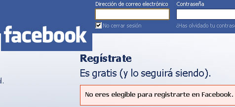 NO ERES ELEGIBLE PARA REGISTRARTE EN FACEBOOK - Disculpe, usted no es elegible para registrarse en Facebook