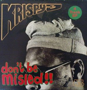 Krispy 3 – Dont Be Misled!! (VLS) (1991) (320 kbps)