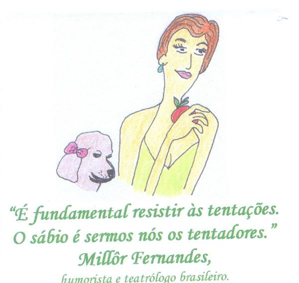 Grande Millôr Fernandes...