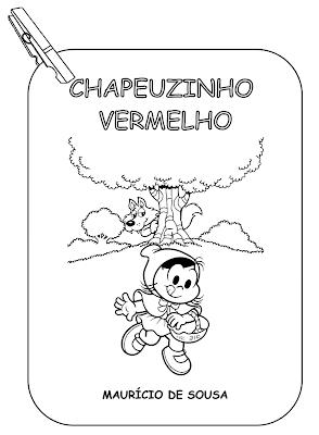 CHAPEUZINHO VERMELHO TURMA DA MOÔNICA