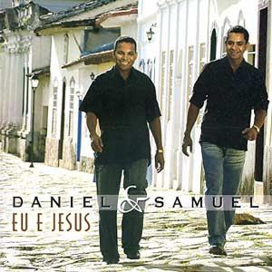 CD Daniel e Samuel   Eu e JESUS