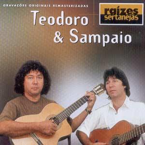 CD Teodoro e Sampaio   Raizes Sertanejas | músicas