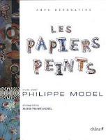 Les papiers peints vus par Philippe Model