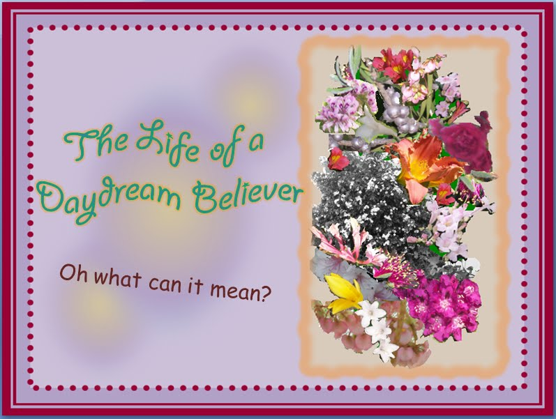 The life of a Daydream Believer