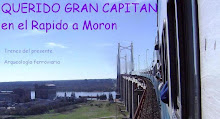 Querido Gran Capitn En el Rpido a Morn (Blog Asociado)