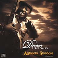 Agboola Shadare - Dream Dawn (2008)