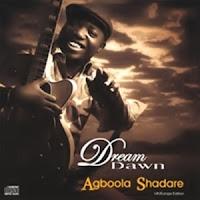 Cover Album of Agboola Shadare - Dream Dawn (2008)