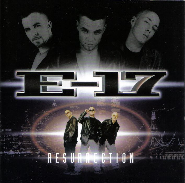 E 17 - Resurrection