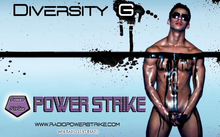 Diversity G - Radio Power Strike - Radio Gay Gay Radio Radio Gay Radio Gay Radio Gay
