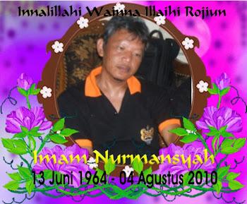 In Memoriam Almarhum IMAM NURMANSYAH