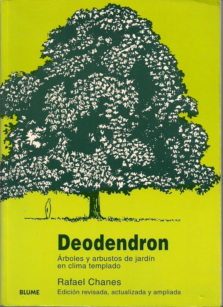 Paisaje bitacora libro deodendron arboles y arbustos de for Arboles y arbustos de jardin