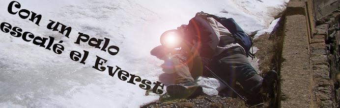 Con un palo escalé el Everest