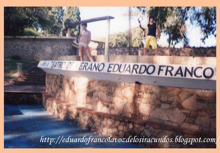 EN EL TEATRO DE VERANO EDUARDO  FRANCO