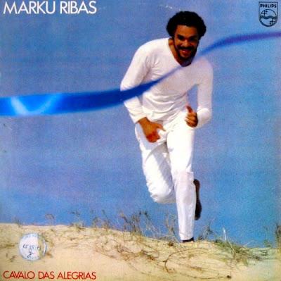Marku Ribas - Cavalo das Alegrias (1979)