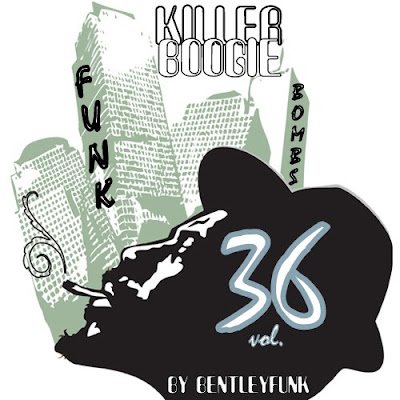 FUNK BOMBS  vol. 36 / KILLER BOOGIE  by BENTLEYFUNK