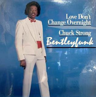 Cover Album of Chuck Strong - 1986 - Love Don't Change Overnight