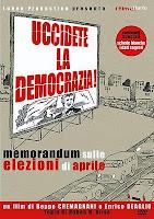 Uccidete la Democrazia, Deaglio, Cremagnani, locandina