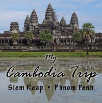 My Cambodia Trip, Siem Reap and Phnom Penh
