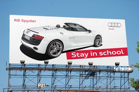 Audi R8 Spyder: Stay in school billboard