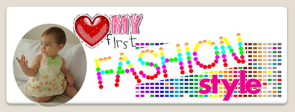My First Fashion & Style