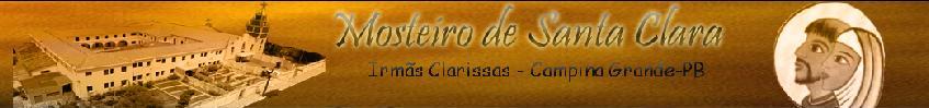 MOSTEIRO DE SANTA CLARA - CAMPINA GRANDE-PB