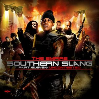 The Empire - Southern Slang 11 Uncontested