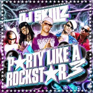 DJ Skillz - Party Like A Rockstar 3
