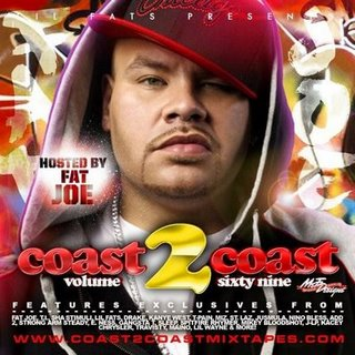 Coast 2 Coast 69 (Hosted By Fat Joe)