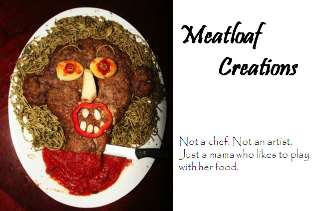 Meatloaf Creations