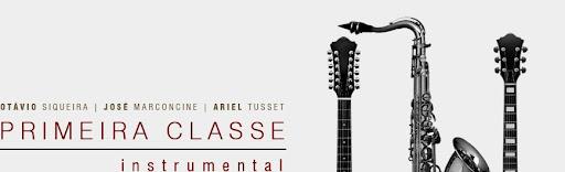 Primeira Classe • Instrumental