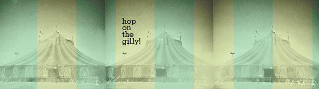 Hop on the gilly