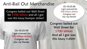 Anti-Bailout Merchandise