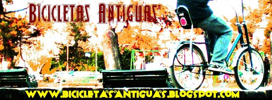 Bicicletas Antiguas, retrobicicletas y lo mejor en bicis
