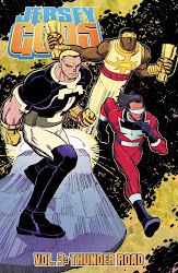 JERSEY GODS, VOL 3 - TPB - ALSO BY GLEN BRUNSWICK - ART BY DAN MCDAID - CLICK ON COVER TO BUY!