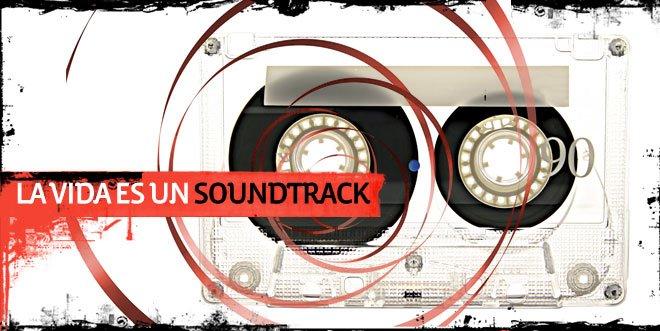 La vida es un soundtrack