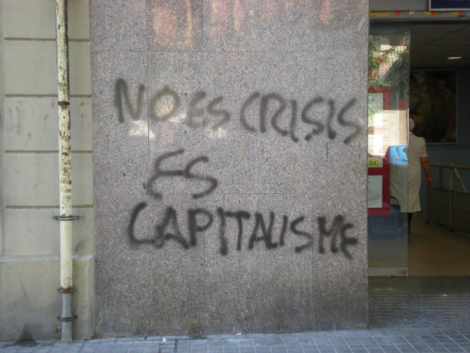 No és crisi, és capitalisme