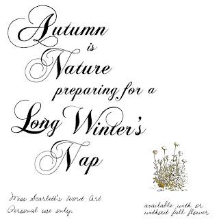 http://wordartbymissscarlett.blogspot.com/2009/09/natures-long-winters-nap.html