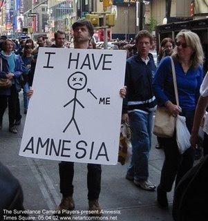 http://1.bp.blogspot.com/_LFt56_qH46Q/SEDAclaoZpI/AAAAAAAAAJk/KU7ch_u4sNg/s320/1+amnesia.JPG