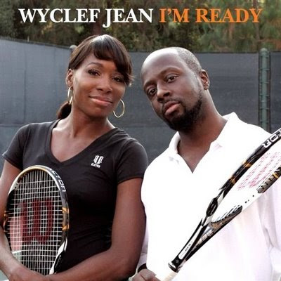 Black Tennis Pro's Venus and Wyclef